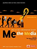 img - for Me the Media - Rise of the Conversation Society book / textbook / text book