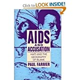 AIDS and Accusation: Haiti and the Geography of Blame