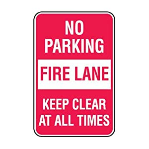 No Parking Fire Lane Sign - Aluminum: Industrial Warning Signs: Amazon
