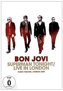 Bon Jovi - Superman Tonight/Live 2009
