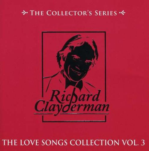 Richard Clayderman - Love Songs Vol. 3 - Zortam Music