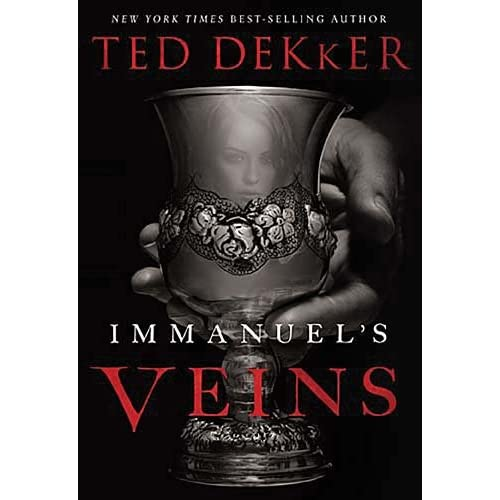 Immanuels Veins by Ted Dekker: Book Review