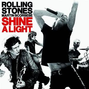 Rolling Stones - Shine A Light - Zortam Music