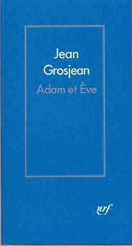 Jean Grosjean - Adam et Ève (Hors série Littérature)