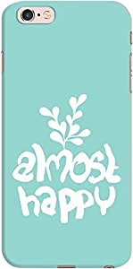 DailyObjects Almost Happy Case For iPhone 6s Plus
