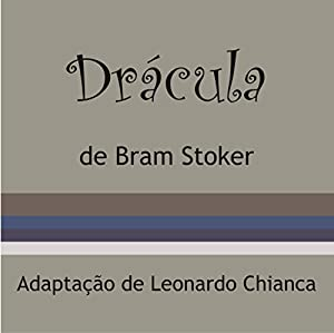 Drácula [Portuguese Edition] Audiobook