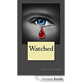 Watched (English Edition)