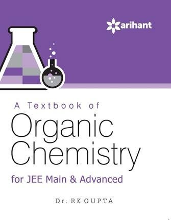 A Textbook of ORGANIC CHEMISTRY for JEE Main & Advanced