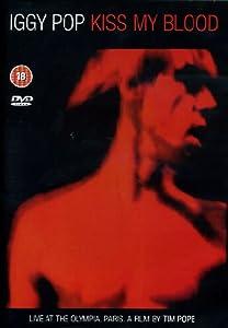 Iggy Pop - Kiss My Blood [DVD] [2007]
