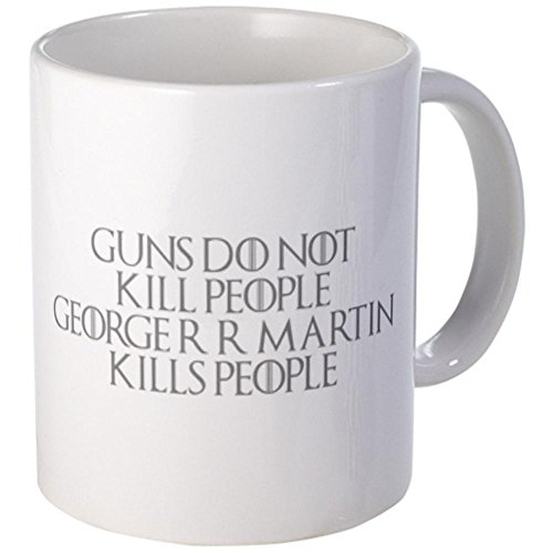 Cafepress George-Rr-Martin-Kills-People-Got-Gray Mugs - S White