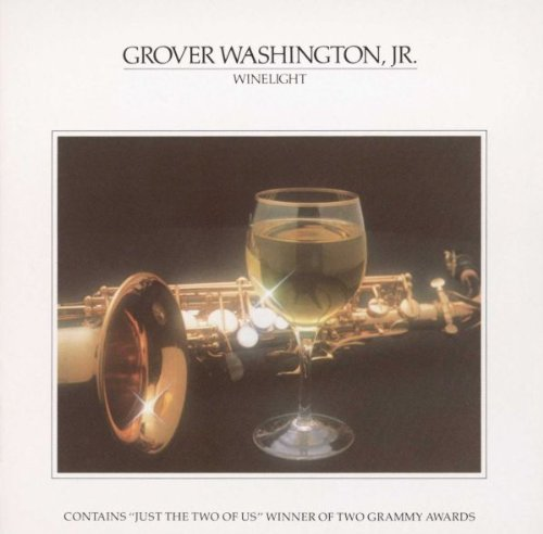 Wine Light by Grover Washington Jr.