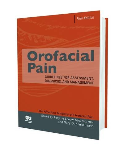 Orofacial Pain: Guidelines for Assessment, Diagnosis, and Management, Fifth Edition PDF