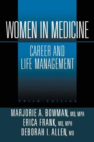 Women in Medicine: Career and Life Management