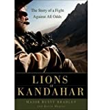 Lions of Kandahar: The Story of a Fight Against All Odds (Hardback) - Common