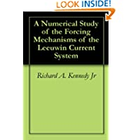 A Numerical Study of the Forcing Mechanisms of the Leeuwin Current System