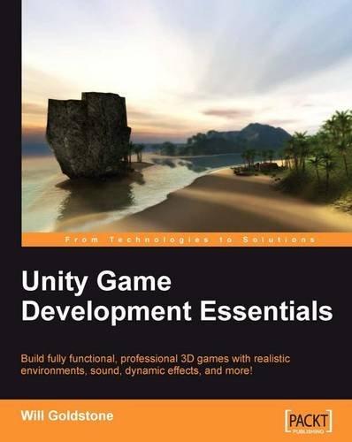 Unity Game Development Essentials