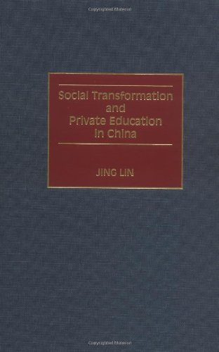 Social Transformation and Private Education in China