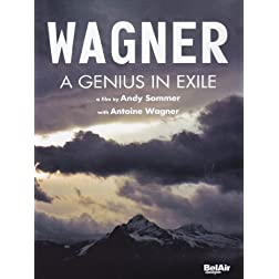 Wagner: Genius in Exile