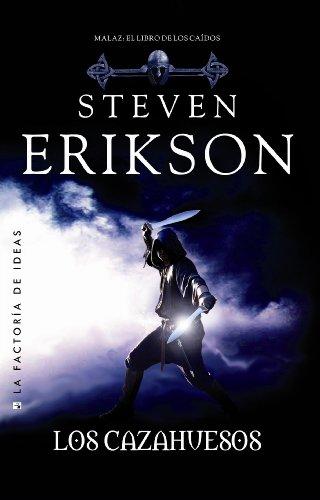 Portada del libro Los cazahuesos de Steven Erikson