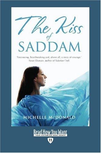 The Kiss of Saddam (EasyRead Edition):