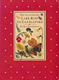 The Illustrated Lark Rise to Candleford (0712650946) by Flora Thompson