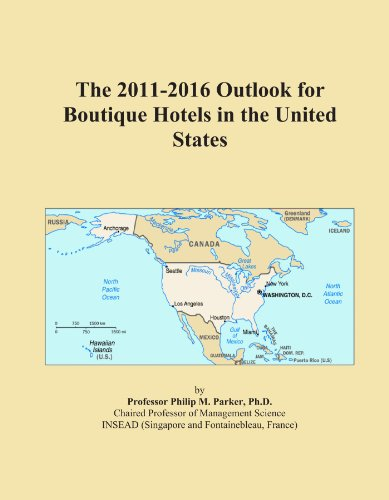 The 2011-2016 Outlook for Boutique Hotels in the United States