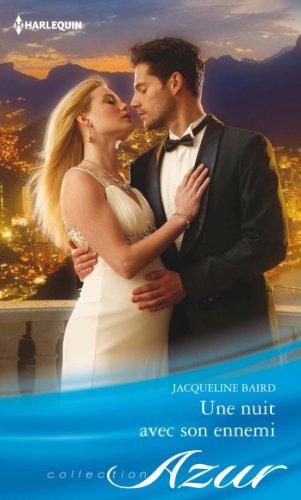 Jacqueline Baird - Une nuit avec son ennemi (Azur)