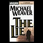 The Lie   Michael Weaver