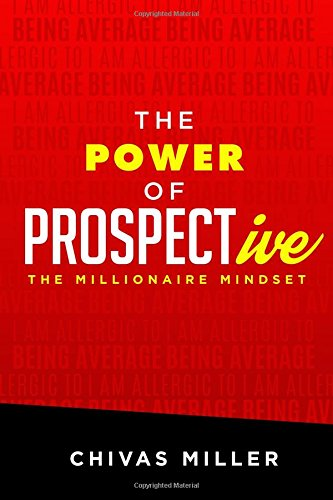the-power-of-prospective-the-millionaire-mindset
