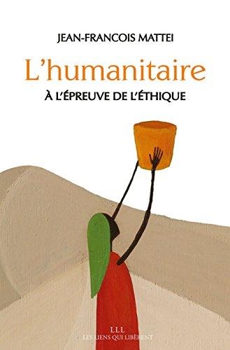 L'humanitaire à l'épreuve de l'éthique