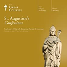 St. Augustine's Confessions Lecture by  The Great Courses Narrated by Professor Ronald B. Herzman, Professor William R. Cook