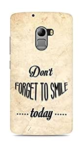 Amez Dont forget to Smile Today Back Cover For Lenovo K4 Note