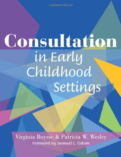 Consultation in Early Childhood Settings
