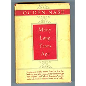 MANY LONG YEARS AGO Ogden Nash and Maurice Sendak