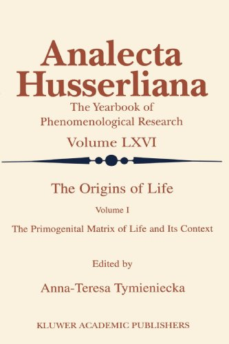 The Origins of Life: The Primogenital Matrix of Life and Its Context (Analecta Husserliana)
