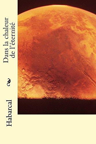 Couverture du livre Dans la chaleur de l'éternité