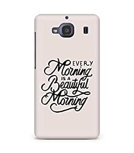 AMEZ every morning is a beautiful morning Back Cover For Xiaomi Redmi 2S