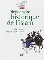 Dictionnaire historique de l'islam