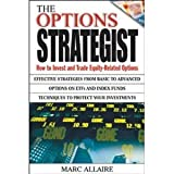 img - for The Options Strategist: How to Invest and Trade Equity-Related Options [Hardcover] [2003] 1 Ed. Marc Allaire book / textbook / text book