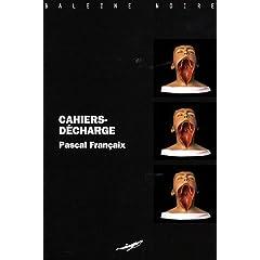 Cahiers-décharge - Pascal Françaix