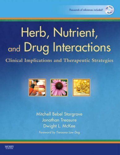 Herb, Nutrient, and Drug Interactions: Clinical Implications and Therapeutic Strategies, 1e by Stargrove ND LAc, Mitchell Bebel, Treasure MA MNIMH RH (A (2008) Paperback