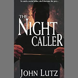 The Night Caller | [John Lutz]