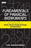 img - for Fundamentals of Financial Instruments: An Introduction to Stocks, Bonds, Foreign Exchange, and Derivatives by Parameswaran, Sunil (2011) Hardcover book / textbook / text book