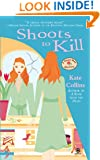 Shoots to Kill (Flower Shop Mysteries, No. 7)