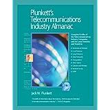 Plunkett's Telecommunications Industry Almanac 2010: Telecommunications Industry Market Research, Statistics, Trends &Leading; Companies