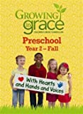 img - for Growing in Grace: With Hearts and Hands and Voices Preschool Fall book / textbook / text book