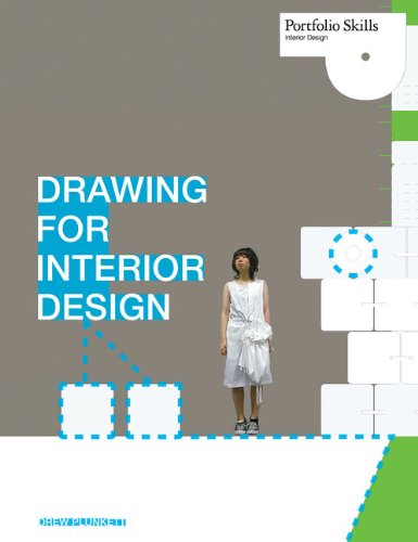 Drawing for Interior Design (Portfolio Skills: Interior...