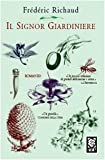img - for Il signor giardiniere book / textbook / text book