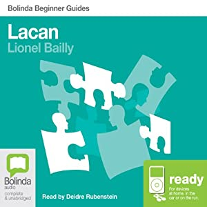 Lacan: Bolinda Beginner Guides | [Lionel Bailly]