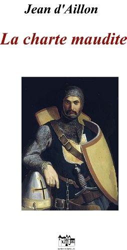 la-charte-maudite-les-aventures-de-guilhem-dussel-chevalier-troubadour-french-edition